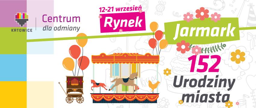 Plakat Jarmarku 152 Urodziny Katowic