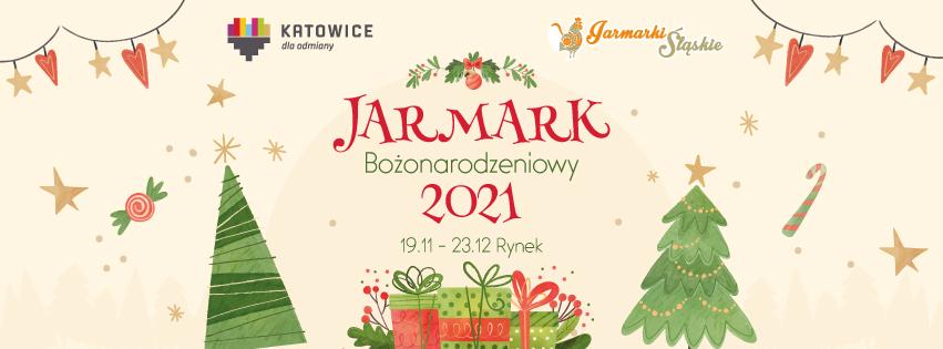 Plakat Jarmark Bożonarodzeniowy 2021 w Katowicach