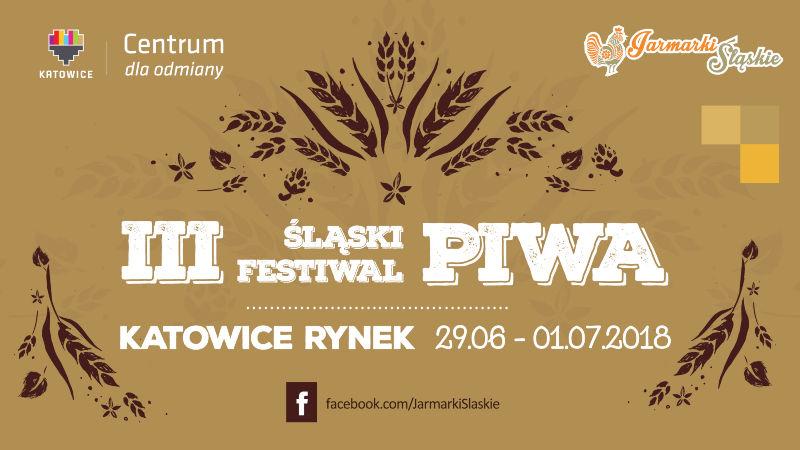 III Śląski Festiwal Piwa w Katowicach 2018